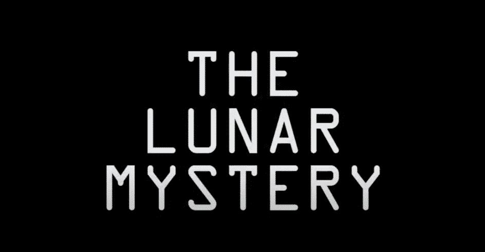 The Lunar Mystery